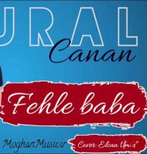 Tural Sedali Ft Canan Fehle Baba 288x300 - دانلود آهنگ ترکی تورال صدالی و جانان به نام فحله بابا