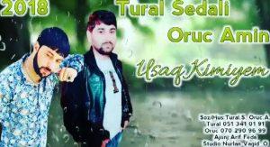 Tural Sedali ft Oruc Amin Called usaq kimiyem 300x163 - دانلود آهنگ جدید ترکی تورال صدالی و اروج امین به نام اوشاق کیمیم