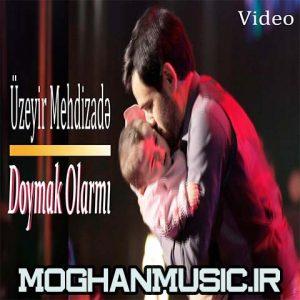 Uzeyir Mehdizade Doymak Olarmi 300x300 - دانلود آهنگ جدید اوزیر مهدیزاده به نام دویماغ اولارمی
