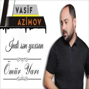 Vasif Azimov Omur Yari 300x300 - دانلود آهنگ جدید واسیف عظیم اف به نام عومور یاری