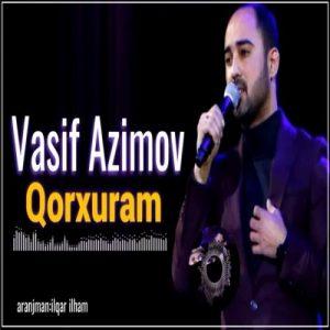 Vasif Azimov Qorxuram 300x300 - دانلود آهنگ ترکی واسیف عظیم اف به نام قورخورام