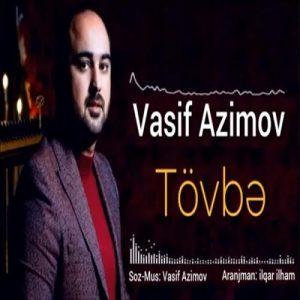 Vasif Azimov Tovbe 300x300 - دانلود آهنگ جدید واسیف عظیم اف به نام توبه