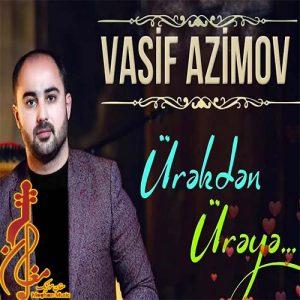 Vasif Azimov Urekden Ureye 300x300 - دانلود آهنگ ترکی واسیف عظیم اف به نام اورکدن اوریه