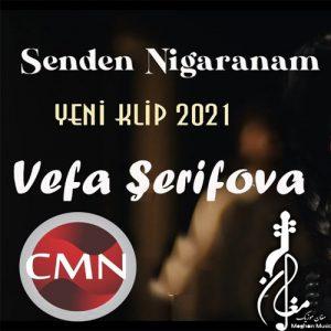Vefa Serifova Senden Narahatam 300x300 - دانلود آهنگ ترکی وفا شریفوا به نام سندن ناراحاتام