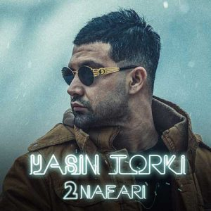 Yasin Torki 2 Nafari 300x300 - دانلود آهنگ جدید یاسین ترکی به نام دو نفری