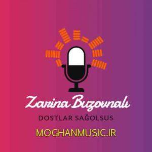 Zarina Buzovnalı Called Dostlar Sağolsus 300x300 - دانلود آهنگ جدید زارینا بوزوونالی به نام دوستلار ساغ اولسون