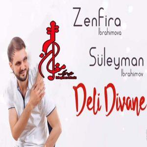 Zenfira Ibrahimova Suleyman Ibrahimov – Deli Divane 300x300 - دانلود اهنگ ترکی زنفیرا ابراهیموا و سلیمان ابراهیمو به نام دلی دیوانه