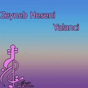 Zeyneb Heseni – Yalanci 300x300 - دانلود اهنگ ترکی زینب حسنی به نام یالانچی