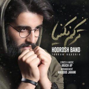 hoorosh band tarkam nakonia 2018 11 29 21 04 48 300x300 - دانلود آهنگ جدید هوروش بند به نام ترکم نکنیا