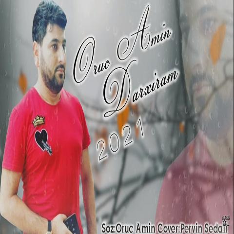 oruc amin darxiram - دانلود آهنگ ترکی اروج امین به نام دارخیرام