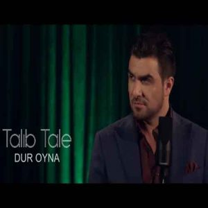 talib tale called dur oyna 300x300 - دانلود آهنگ جدید طالب طالع به نام دور اوینا