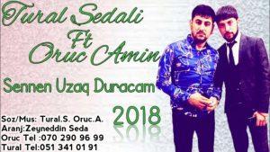tural sadali 300x169 - دانلود آهنگ جدید ترکی تورال صدالی و اروج امین به نام سنن اوزاخ دوراجام
